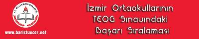 İzmir Ortaokullarının TEOG Sınavındaki Başarı Sıralaması